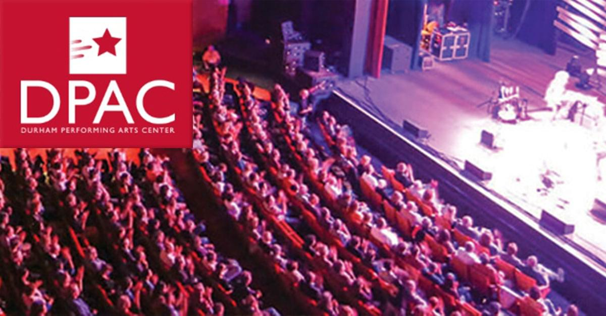 """""""DPAC for All"""" Offers $20 Seats to Residents of Durham!"""
