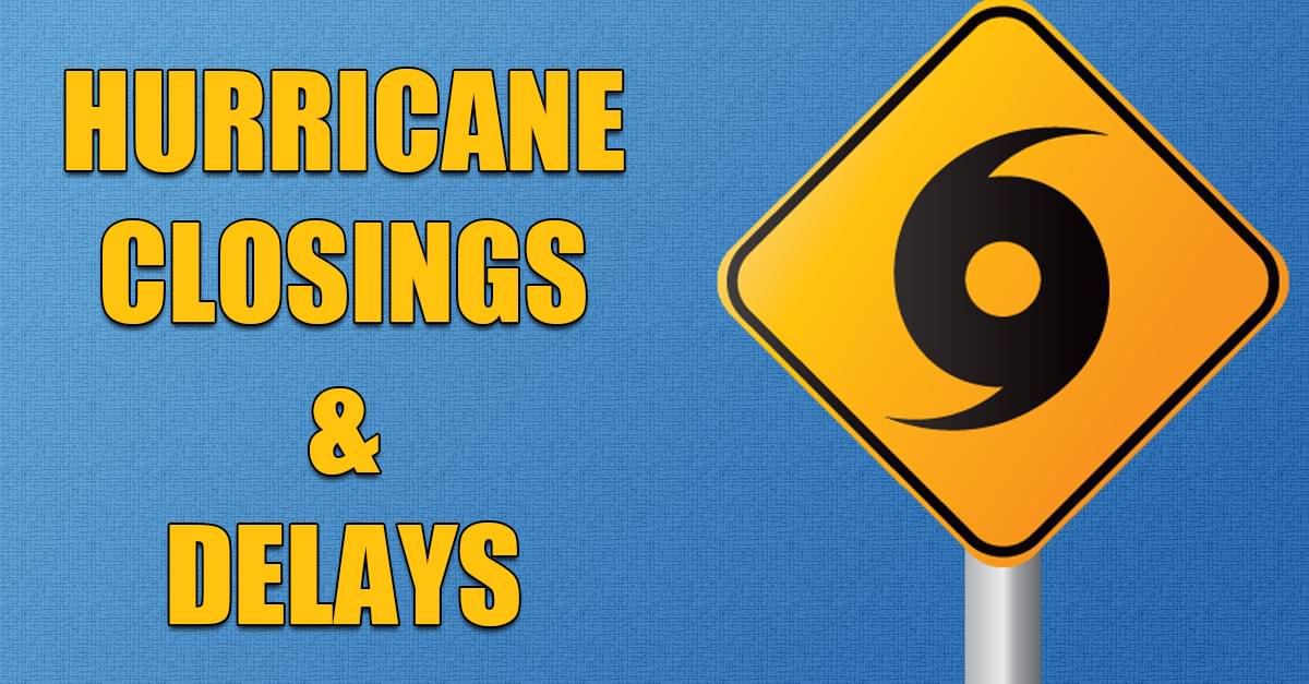 Hurricane Closings