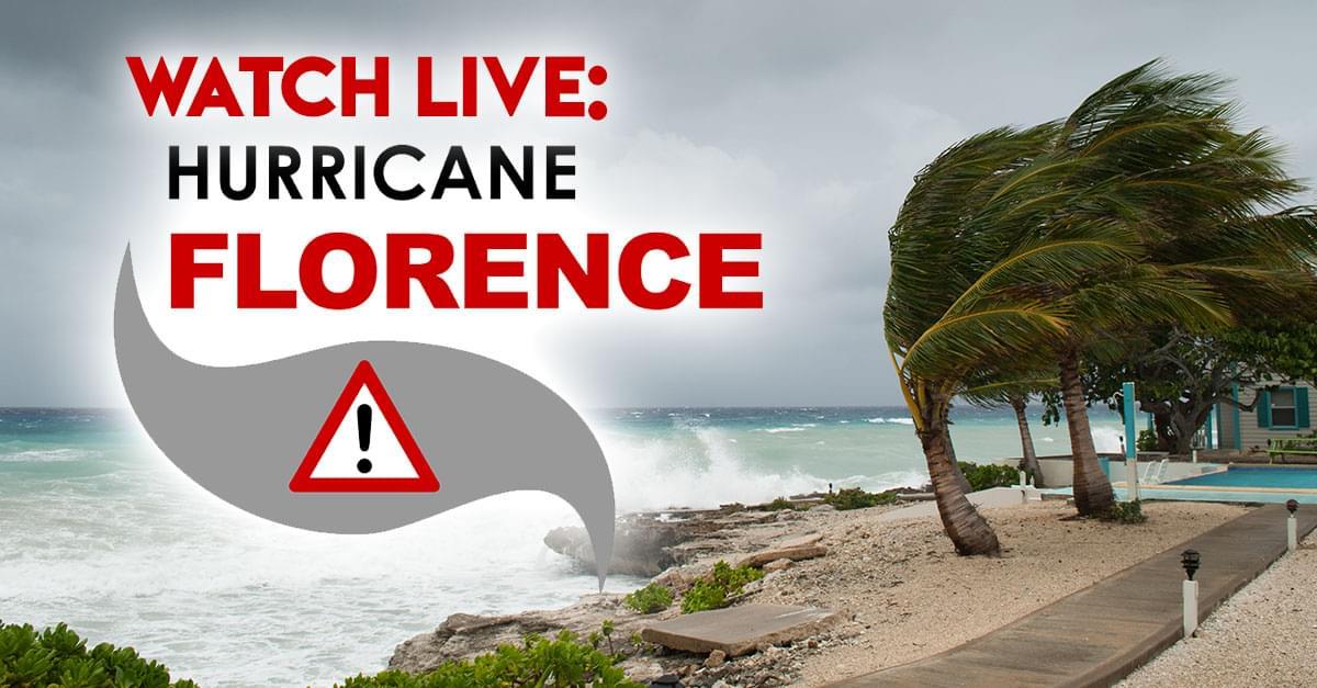 Watch Live: Hurricane Florence