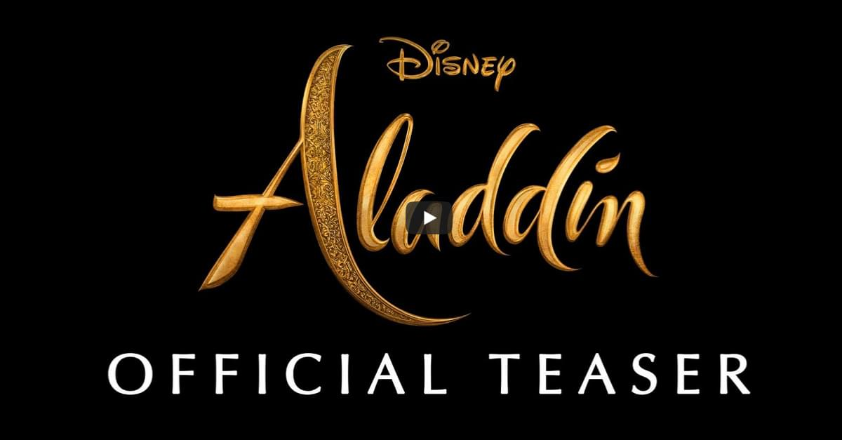 WATCH: Trailer for Disney's new live action remake of Aladdin