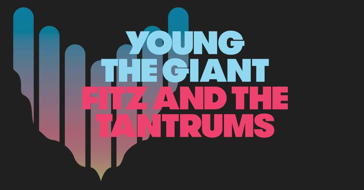 Just Announced! Young The Giant + Fitz And The Tantrums to play Raleigh this summer