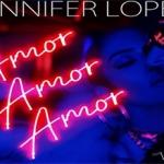 "Jennifer Lopez estrena video musical de su sencillo ""Amore, Amor, Amor"" feat. Wisin"