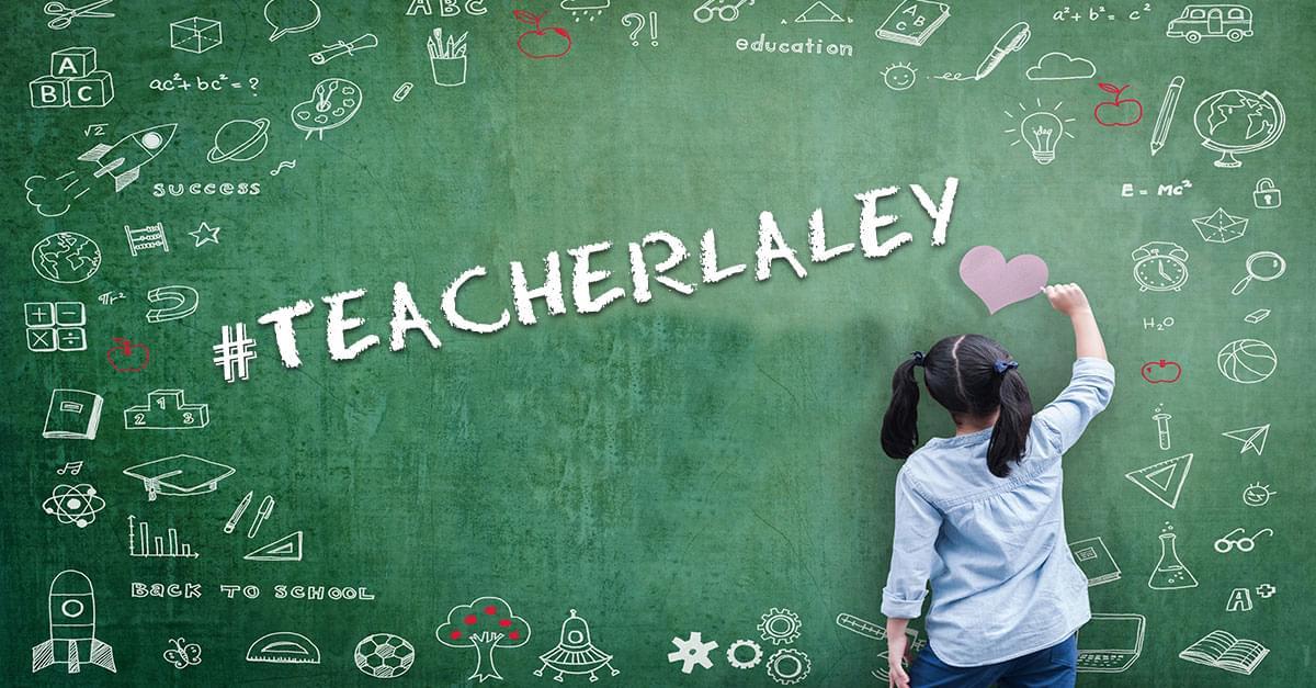 #TeacherLaLey