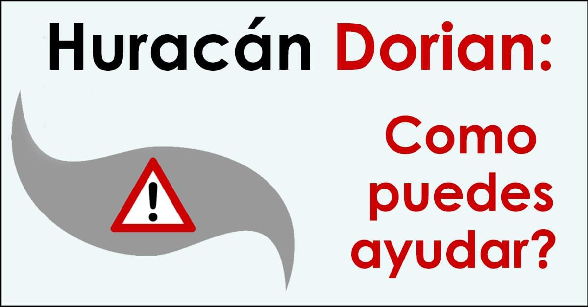 Huracan Dorian: Como puedes ayudar?