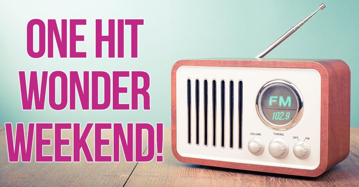 One Hit Wonder Weekend