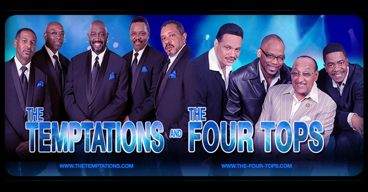 Just Announced! The Temptations and The Four Tops return to DPAC