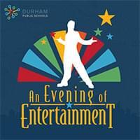 An Evening of Entertainment