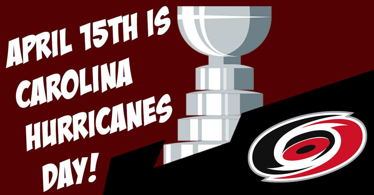 April 15th is Carolina Hurricanes Day in Raleigh!