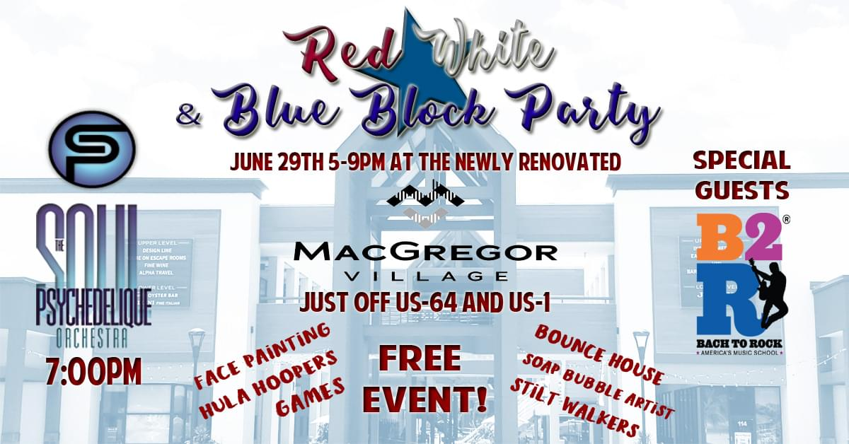 Join us at MacGregor Village's Red, White and Blue Block Party
