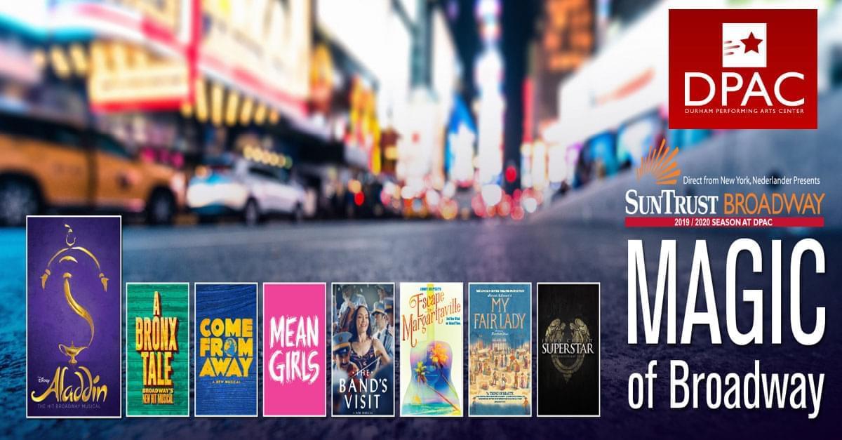 Interview: DPAC 2019/2020 SunTrust Broadway Preview