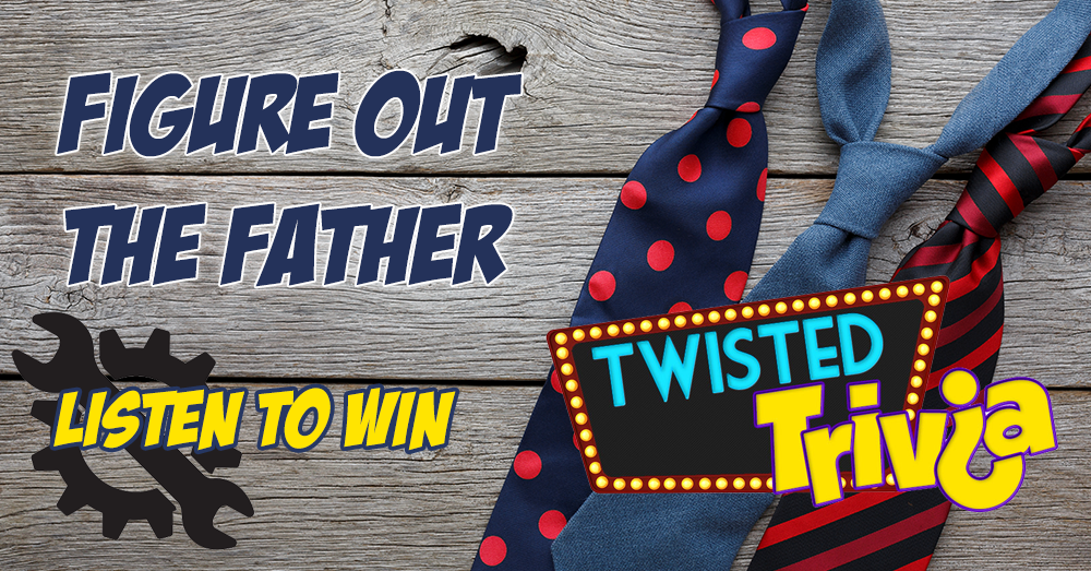 Twisted Trivia – Figure Out The Father