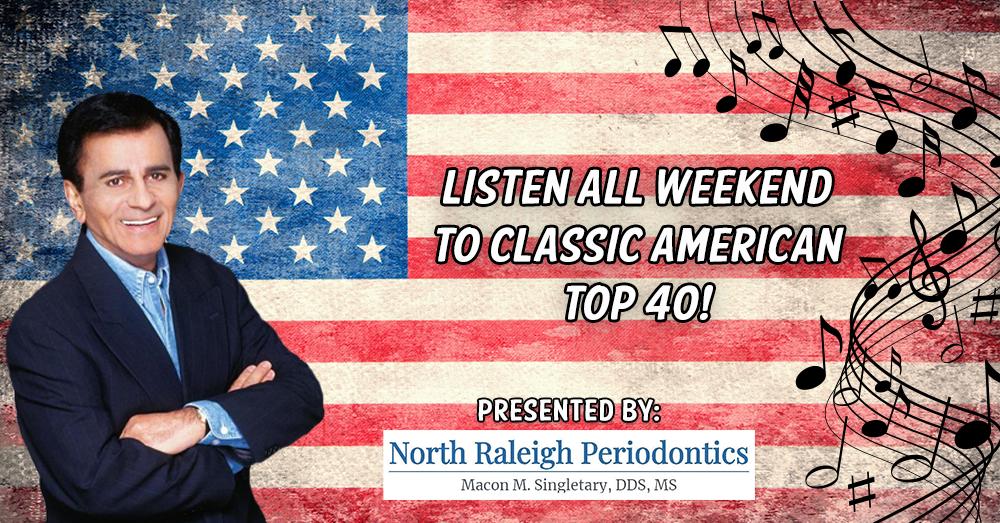 Casey Kasem AT 40: North Raleigh Periodontics