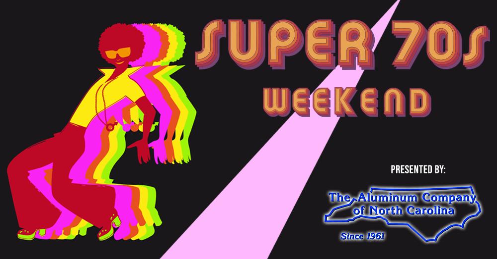 Super 70s Weekend