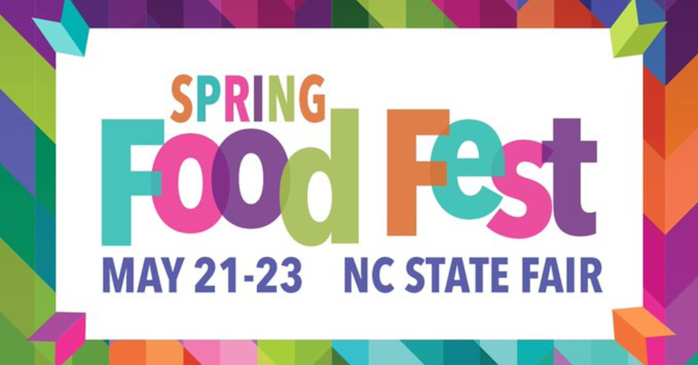 Spring Food Fest Coming May 21-23 to the N.C. State Fairgrounds