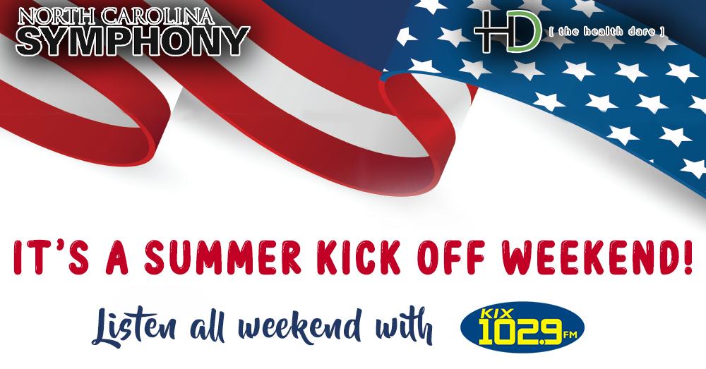 Summer Kick-Off Weekend