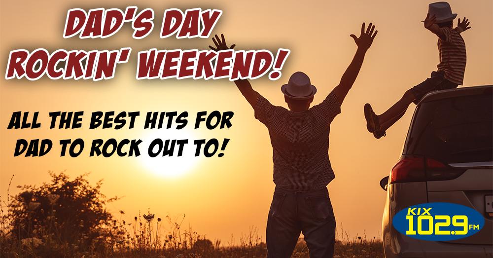 Daad's Rockin' Weekend