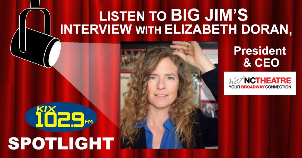 Big Jim Interviews NC Theatre's Elizabeth Doran