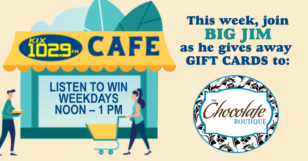 KIX Café: Win Gift Cards to The Chocolate Boutique