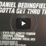 #TBT Video of the Week: Daniel Bedingfield – Gotta Get Thru This