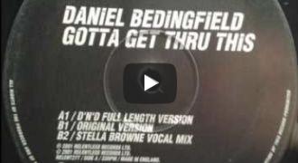 Daniel Bedingfield - Gotta Get Thru This