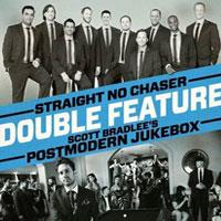 Straight No Chaser and Postmodern Jukebox