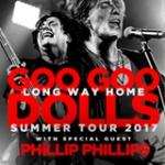 Goo Goo Dolls with Phillip Phillips