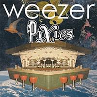 Weezer/Pixies