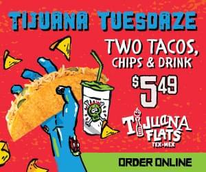 Tijuana Flats Tijuana Tuesdays