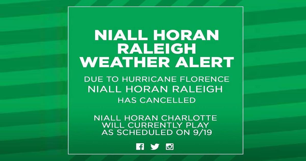 Raleigh's Niall Horan Concert Cancelled