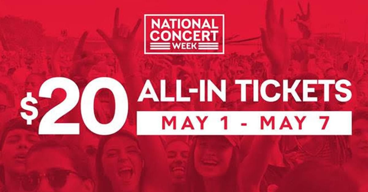 Live Nation Celebrates National Concert Week with $20 Tickets!