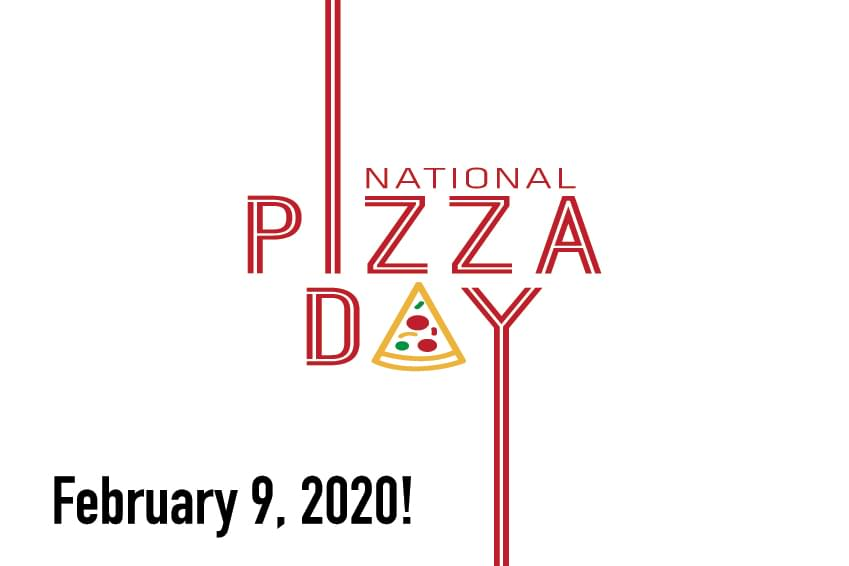 National Pizza Day is February 9th!