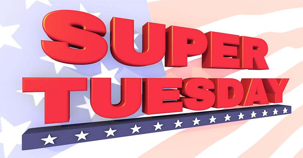 """Super Tuesday"" is March 3rd!"