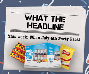 What the Headline: July 4th Party Pack