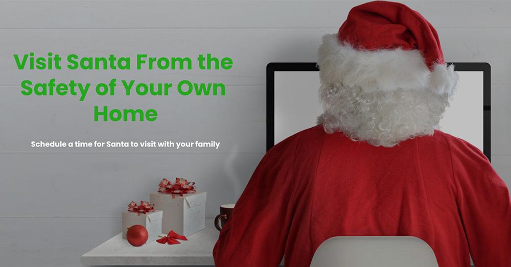 Meet with Santa virtually!