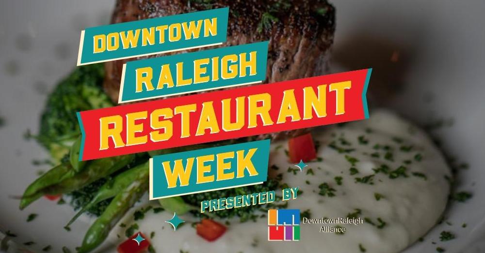 Downtown Raleigh Restaurant Week