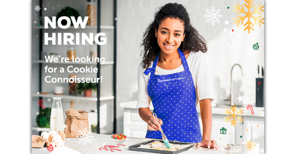 Reynolds Kitchens® is recruiting for a Cookie Connoisseur this holiday season!