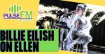 Billie Eilish Surpises Ellen