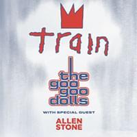 Train & Goo Goo Dolls