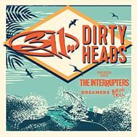 311 & Dirty Heads