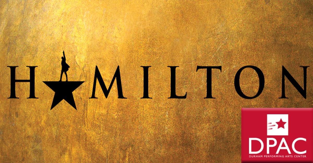 HAMILTON Announces Return to DPAC in the 2020 / 2021 Season