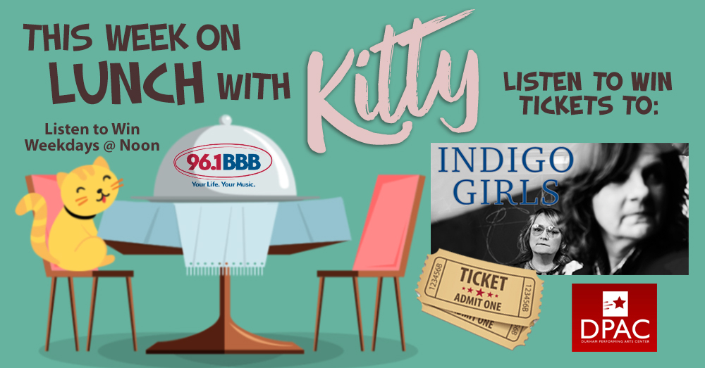 Lunch with Kitty – Win Tickets to Indigo Girls