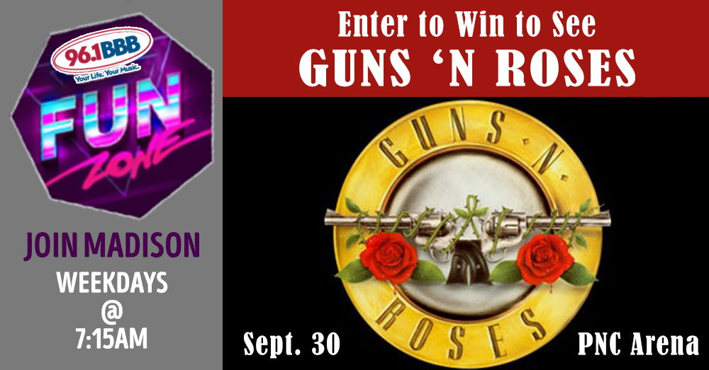 Fun Zone: Listen AND Enter To Win Guns N' Roses Tickets!