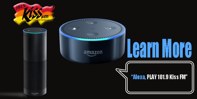 Alexa, Play 101.9 Kiss FM…