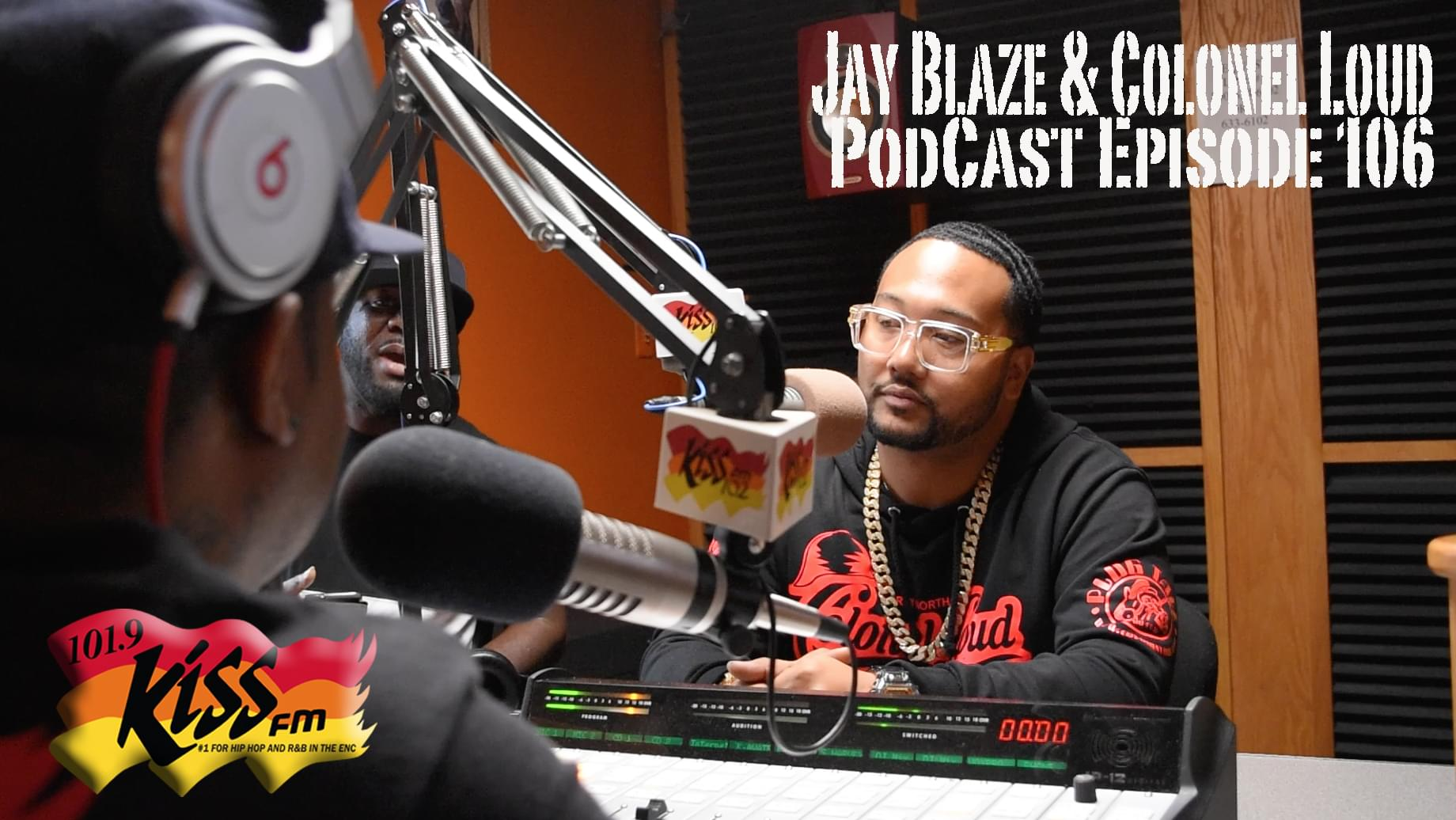 """Colonel Loud And Jay Blaze PodCast Episode 106 """"New Old School Music"""""""