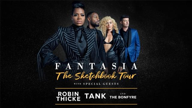 Fantasia The Sketchbook Tour with Robin Thicke, Tank, and the Bonfyre