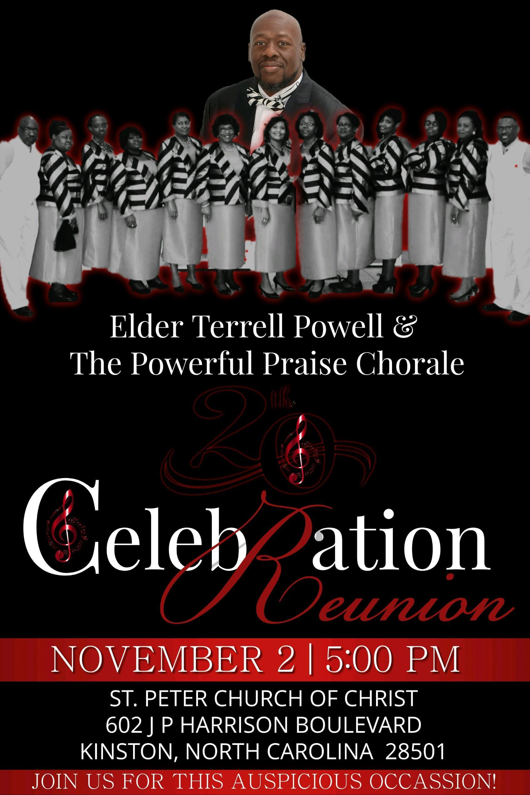 Elder Terrell Powell and the Powerful Praise  Chorale Celebration Reunion