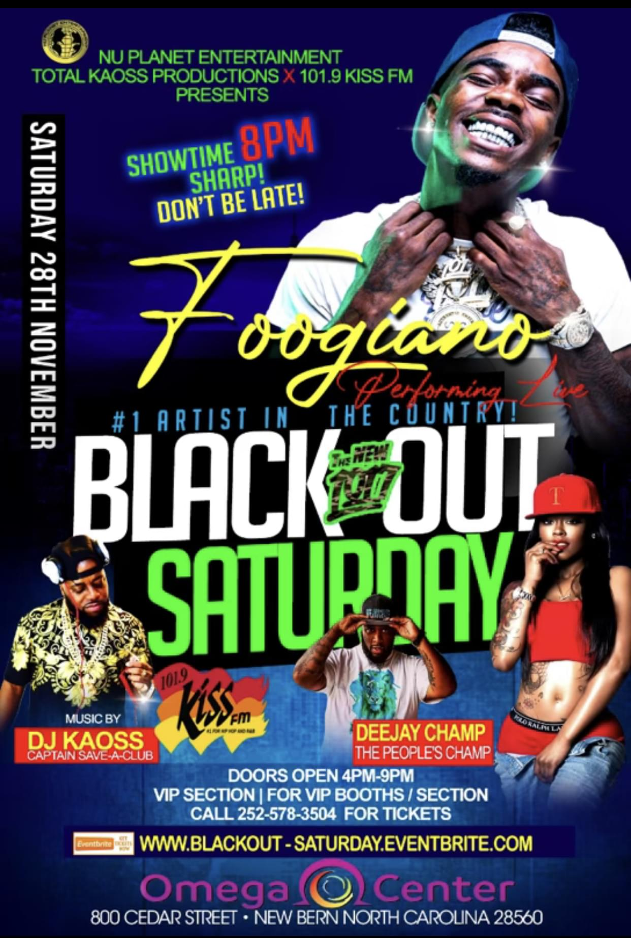 Black Out Saturday with Foogiano!!!