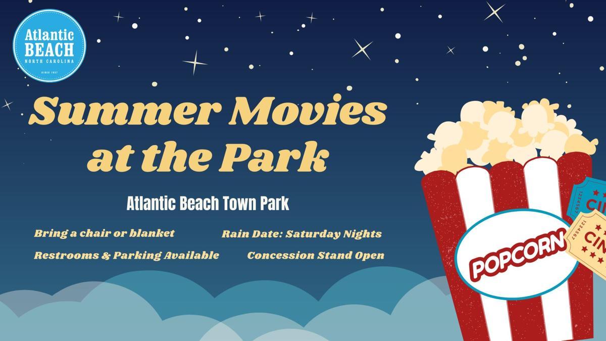 Summer Movies At The Park – Atlantic Beach