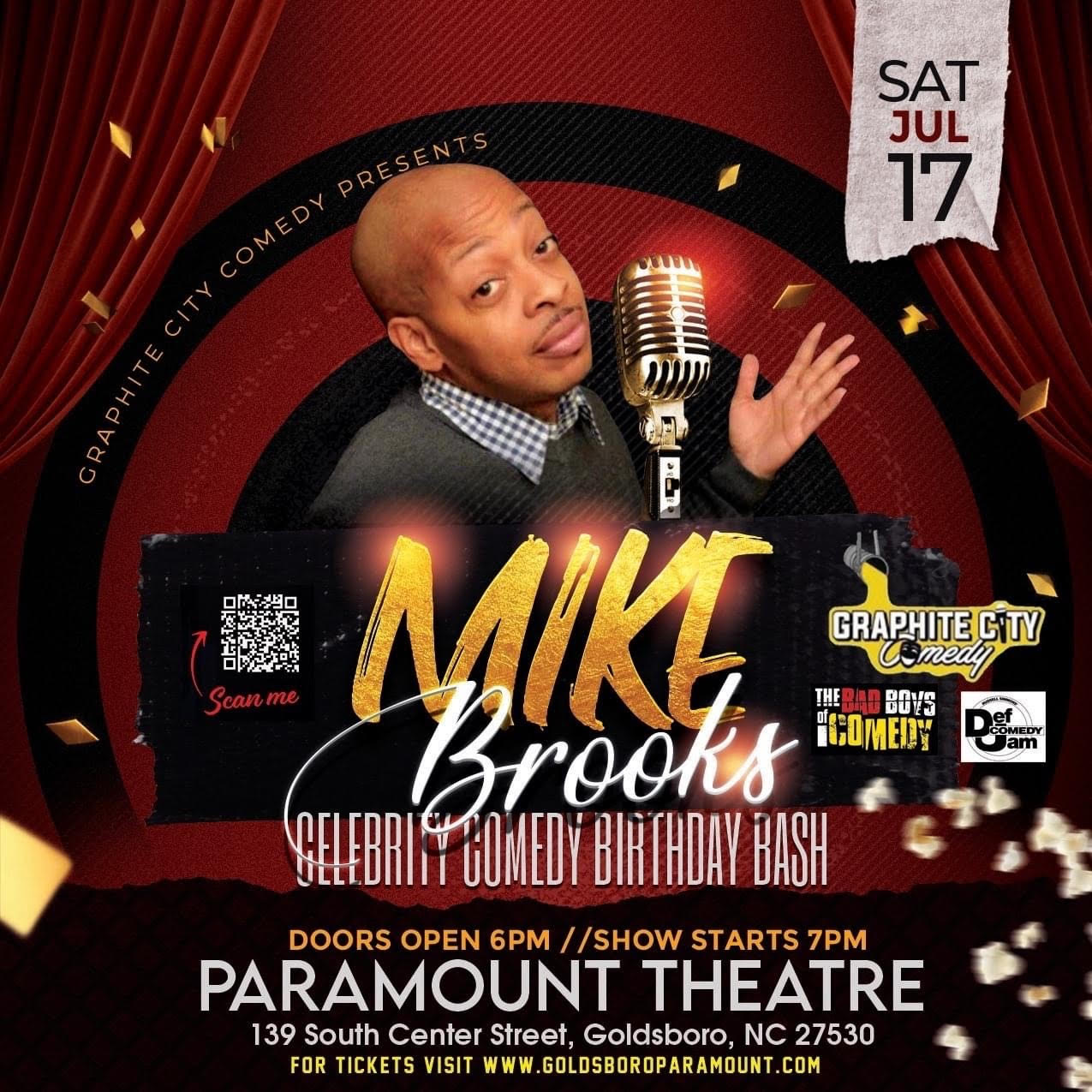 Mike Brooks Celebrity Comedy Birthday Bash at the Paramount Theatre in Goldsboro