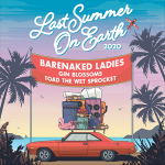Barenaked Ladies: Last Summer On Earth!